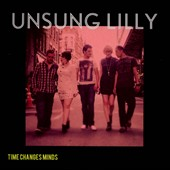 Unsung Lilly: Time Changes Minds [EP]