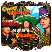 Dodgy: Good Enough: The Very Best of Dodgy