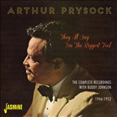 Arthur Prysock: They All Say I'm the Biggest Fool: The Complete Recordings with Buddy Johnson 1946-1952