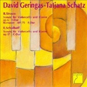 R. Strauss: Cello Sonata, Op. 6; Erwin Schulhoff: Cello Sonata Op. 17 / David Geringas, cello; Tatjana Schatz, piano