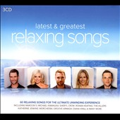 Various Artists: Latest and Greatest Relaxing Songs [Box]
