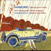 Jacques Ibert: Works for Winds / Henri Demarquette, cello; Karine Deshayes, mz; Ensemble Initium