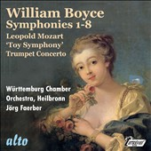 William Boyce: Symphonies 1-8; L. Mozart: 'Toy' Symphony; Trumpet Concerto / Walter Holy, trumpet; Mainz CO