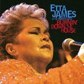 Etta James/Etta James & the Roots Band: Burnin' Down the House: Live at the House of Blues