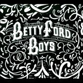 Betty Ford Boys: Retox [Digipak] *