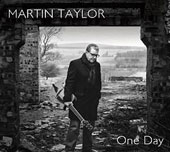 Martin Taylor: One Day [Digipak]