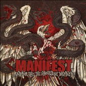 Manifest (Metal): ...And for This We Should Be Damned?
