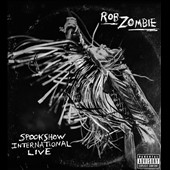 Rob Zombie: Spookshow International Live [PA]