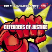 Various Artists: Sci-Fi's Greatest Hits, Vol. 4: Defenders of Justice