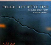 Felice Clemente: 6:35 AM [Digipak]