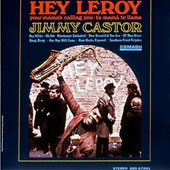 Jimmy Castor: Hey Leroy [Limited Edition]