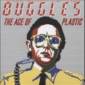 Buggles: Age of Plastic [Limited Edition] [Remastered] [Bonus Tracks]