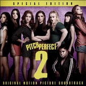 Various Artists: Pitch Perfect 2 [Special Edition]