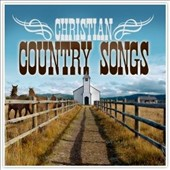 Various Artists: Christian Country Songs [ZYX]