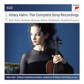 Hilary Hahn: The Complete Sony Recordings - concertos by Beethoven, Barber, Edgar Meyer, Brahms, Stravinsky, Mendelssohn, Shostakovich / Hilary Hahn, violin [5 CDs]
