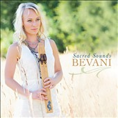 Bevani: Sacred Sounds