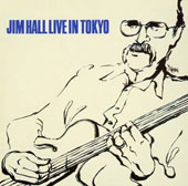 Jim Hall: Live in Tokyo