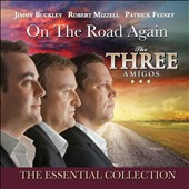 Three Amigos (Ireland): On the Road Again: The Essential Collection