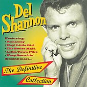 Del Shannon: Definitive Collection [Recall]