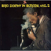 Eric Dolphy: Eric Dolphy in Europe, Vol. 2