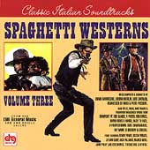 Original Soundtrack: Spaghetti Westerns, Vol. 3