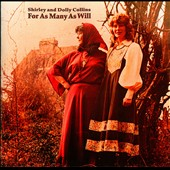 Shirley & Dolly Collins: For as Many as Will