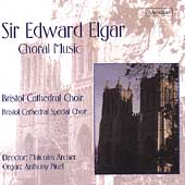 Elgar: Choral Music / Bristol Cathedral Choir