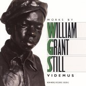 Works by William Grant Still / Videmus