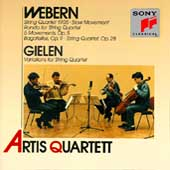 Webern, Gielen: Works for String Quartet / Artis Quartet