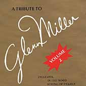 The Modernaires: A Tribute to Glenn Miller, Vol. 2