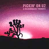 Pickin' On: Pickin' on U2: A Bluegrass Tribute