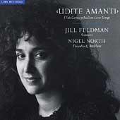 Udite Amanti - Italian Baroque Love Songs / Feldman, North