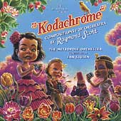 Metropole Orchestra: Kodachrome: Raymond Scott Compositions for Orchestra