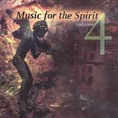 Various Artists: Music for the Spirit, Vol. 4