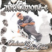Mr. Capone-E: Dedicated 2 the Oldies