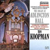 The Organ At Adlington Hall / Ton Koopman