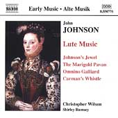 Early Music - J. Johnson: Lute Music / C. Wilson, S. Rumsey