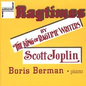 Ragtimes by the King of Ragtime Writers - Joplin / Berman