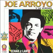Joe Arroyo: Echao Pa'lante