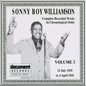 Sonny Boy Williamson I (John Lee Williamson): Complete Recorded Works, Vol. 3 (1939-1941)