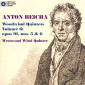 Reicha: Woodwind Quintets Op 91 no 5 & 6 / Westwood Wind