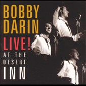 Bobby Darin: Live! At the Desert Inn [Remaster]