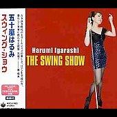 Harumi Igarashi: Swing Show *