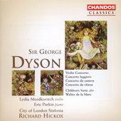 Classics - Dyson: Violin Concerto, etc / Hickox