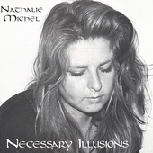 Nathalie Michel: Necessary Illusions