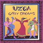 Uzca: Gypsy Dreams
