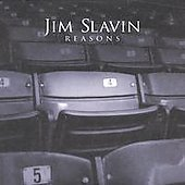 Jim Slavin: Reasons