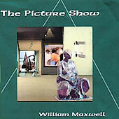 William Maxwell: The Picture Show