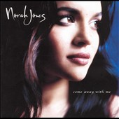 Norah Jones: Come Away with Me [Bonus Track]
