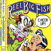 Reel Big Fish: Cheer Up